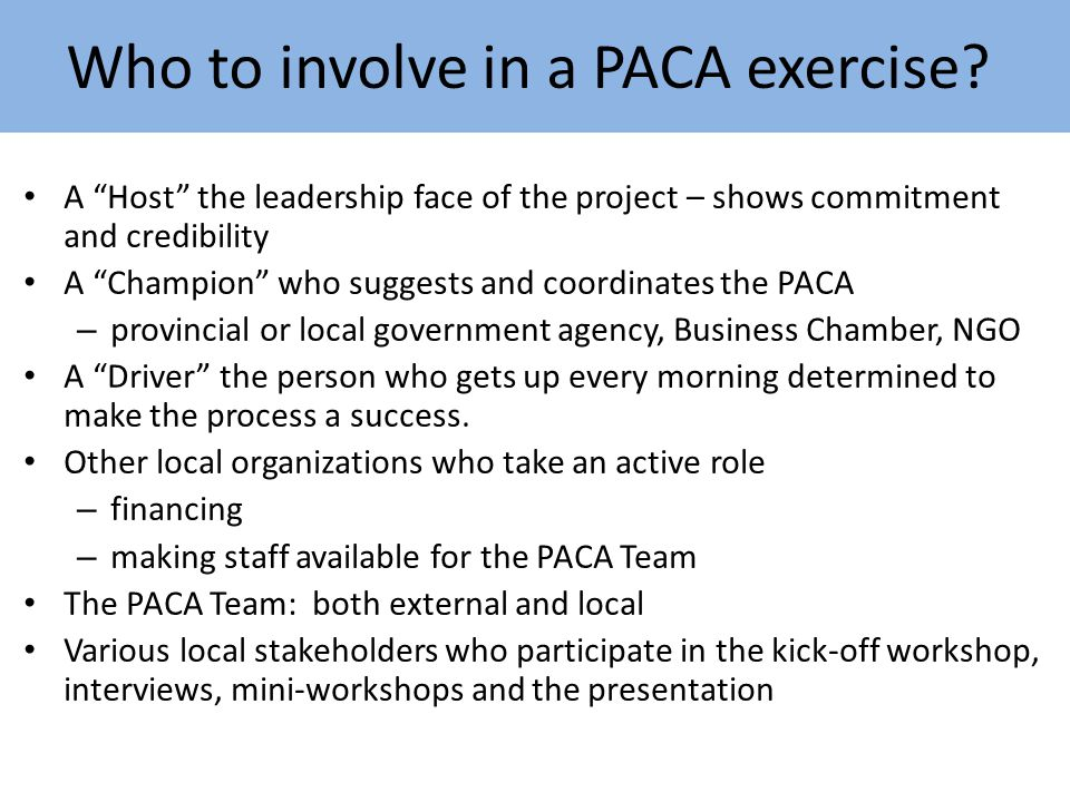 Who to involve in a PACA exercise.