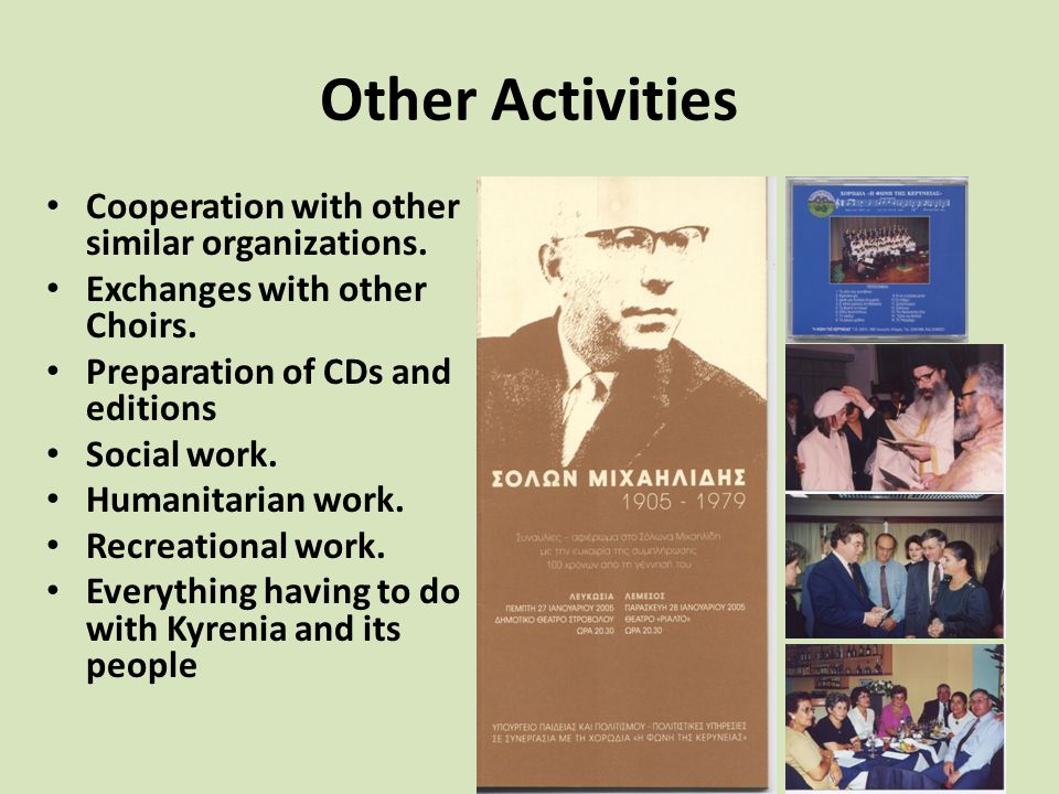 Other Activities Cooperation with other similar organizations.