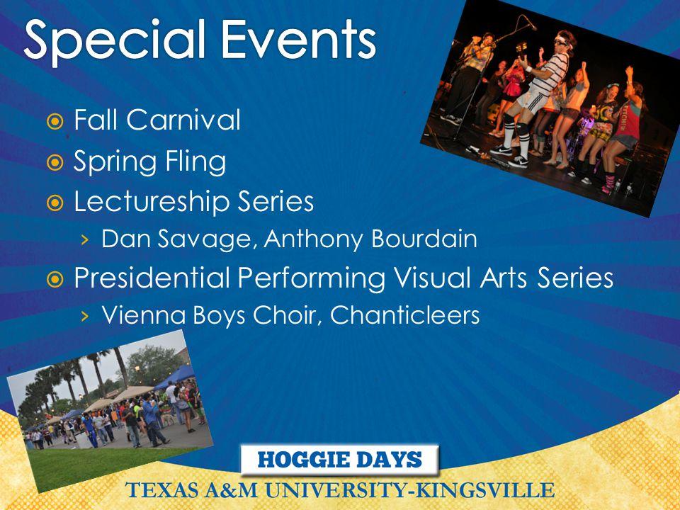  Fall Carnival  Spring Fling  Lectureship Series › Dan Savage, Anthony Bourdain  Presidential Performing Visual Arts Series › Vienna Boys Choir, Chanticleers