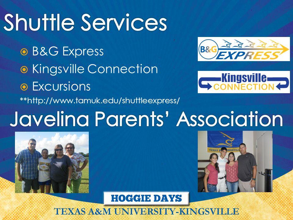  B&G Express  Kingsville Connection  Excursions **http://www.tamuk.edu/shuttleexpress/