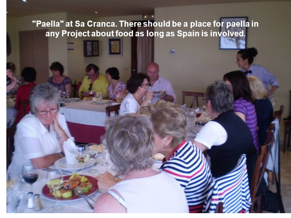 Paella at Sa Cranca.