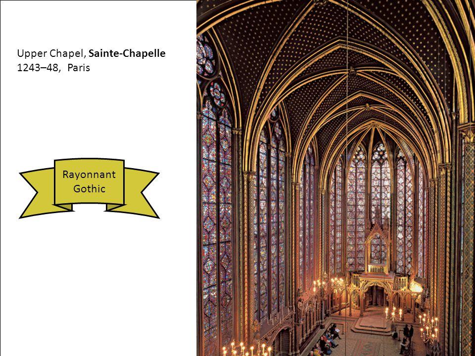 Upper Chapel, Sainte-Chapelle 1243–48, Paris Rayonnant Gothic