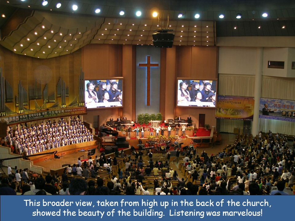 This broader view, taken from high up in the back of the church, showed the beauty of the building.