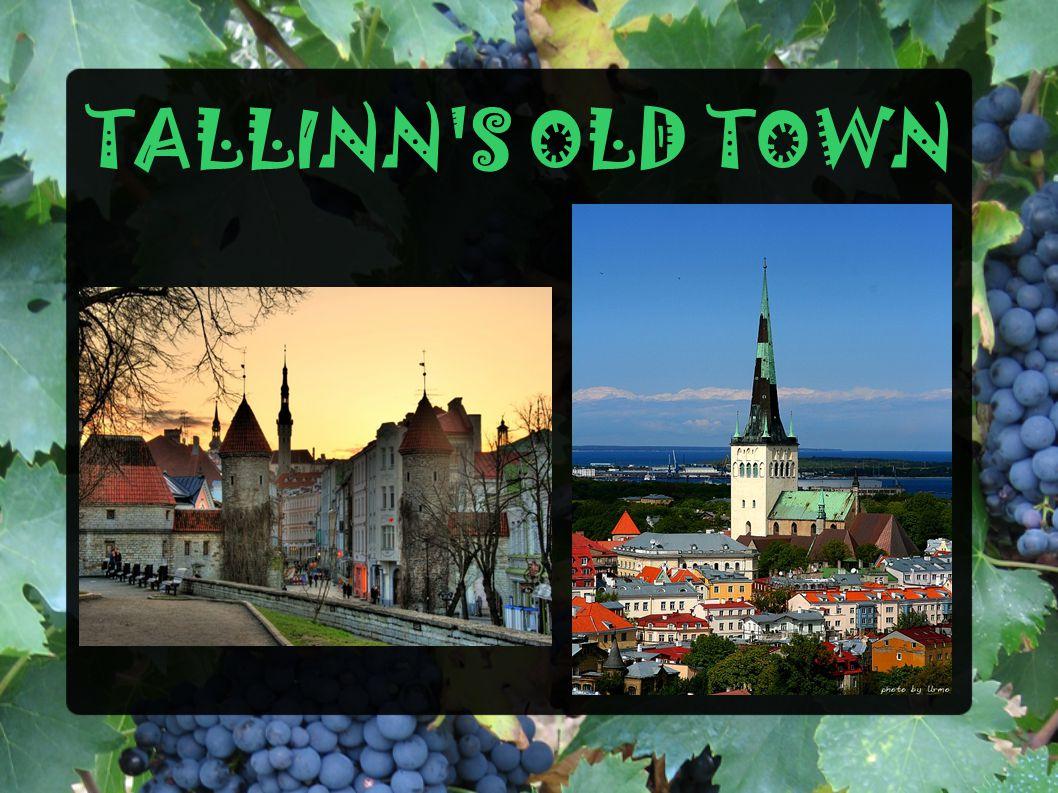 TALLINN'S OLD TOWN