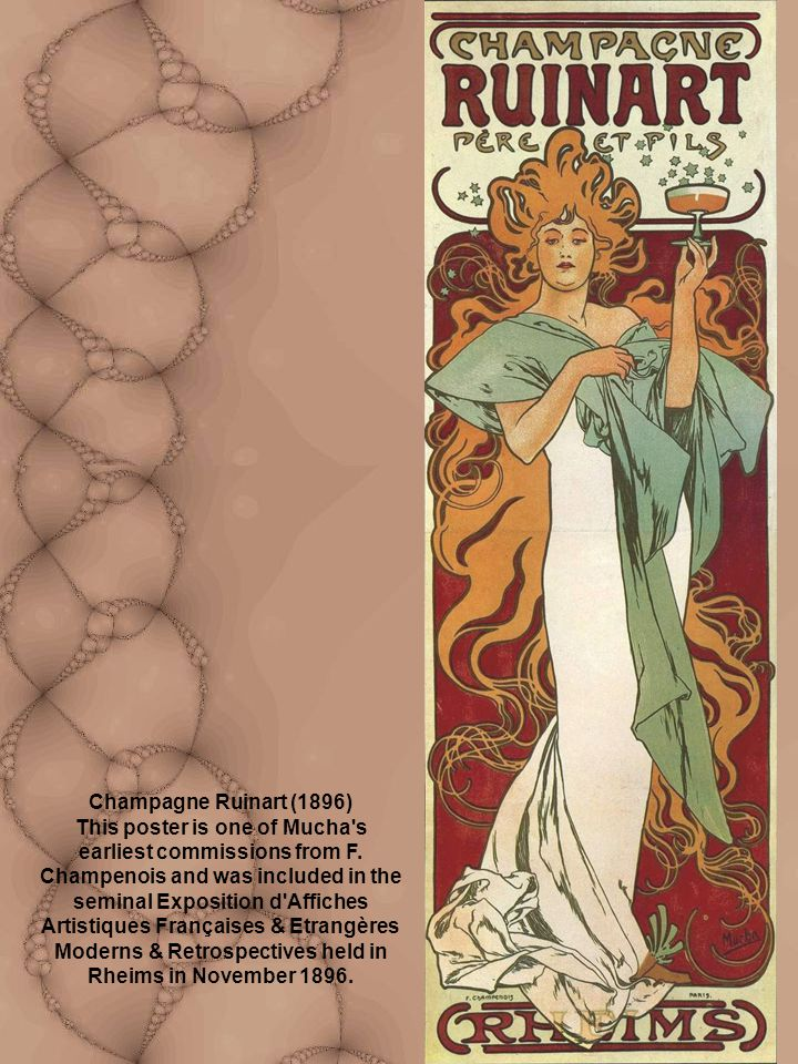 Champagne Ruinart (1896) This poster is one of Mucha s earliest commissions from F.