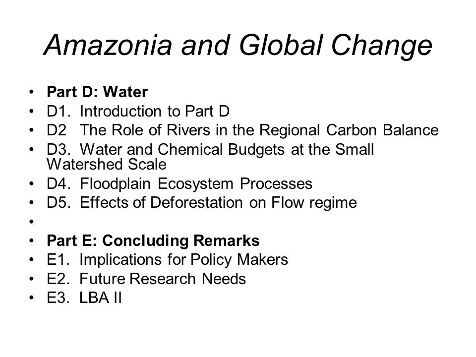 Amazonia and Global Change Part D: Water D1.