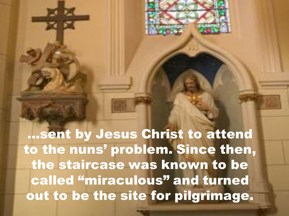 There was a rumour in the city of Santa Fé, that the carpenter was St. Joseph himself...