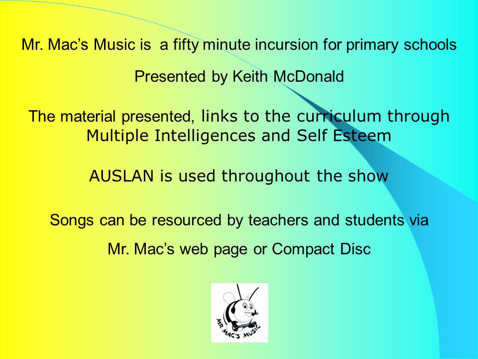 What is Mr. Mac's Music show A feel good incursion for educators, students and families
