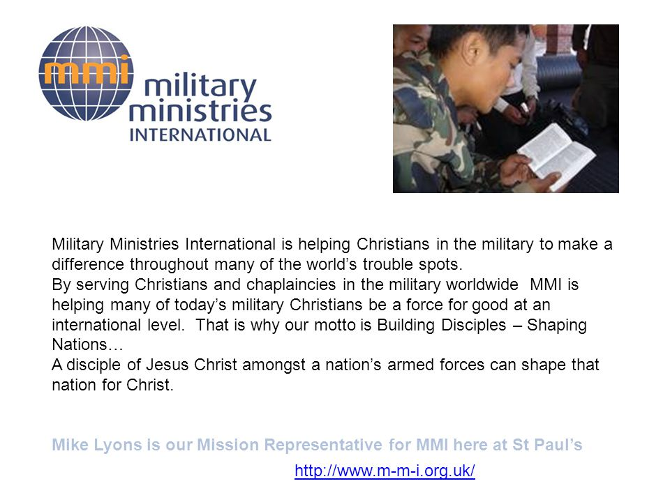 Military Ministries International is helping Christians in the military to make a difference throughout many of the world's trouble spots.