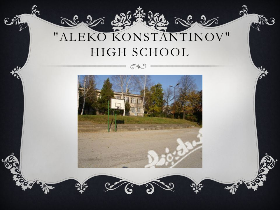 ALEKO KONSTANTINOV HIGH SCHOOL