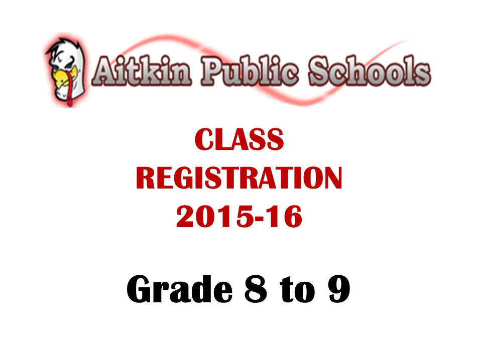 VIEWING COURSE DESCRIPTIONS ONLINE The registration handbook is available on the Aitkin Public Schools website http://home.isd1.org/