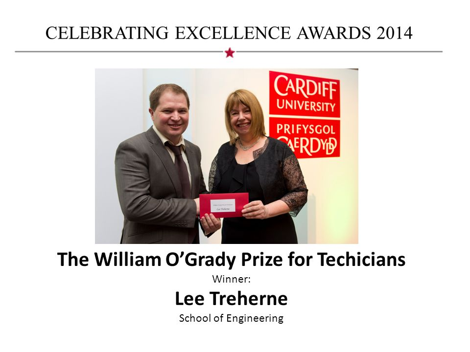 The William O'Grady Prize for Techicians Winner: Lee Treherne School of Engineering