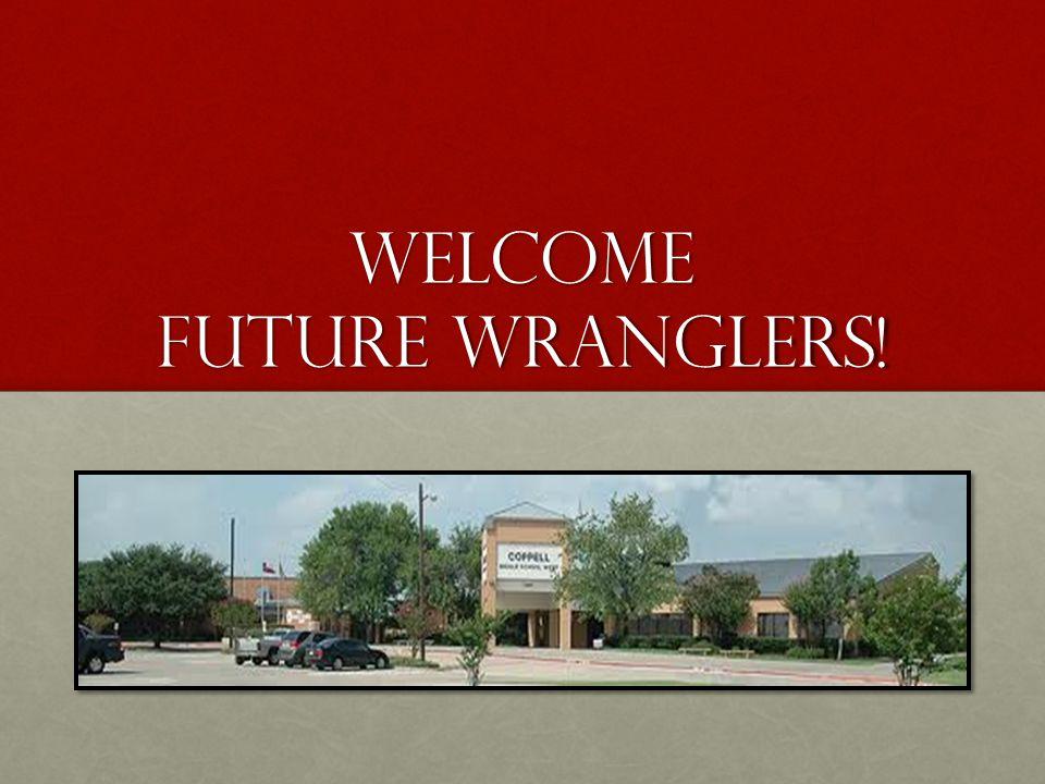 Welcome future wranglers!
