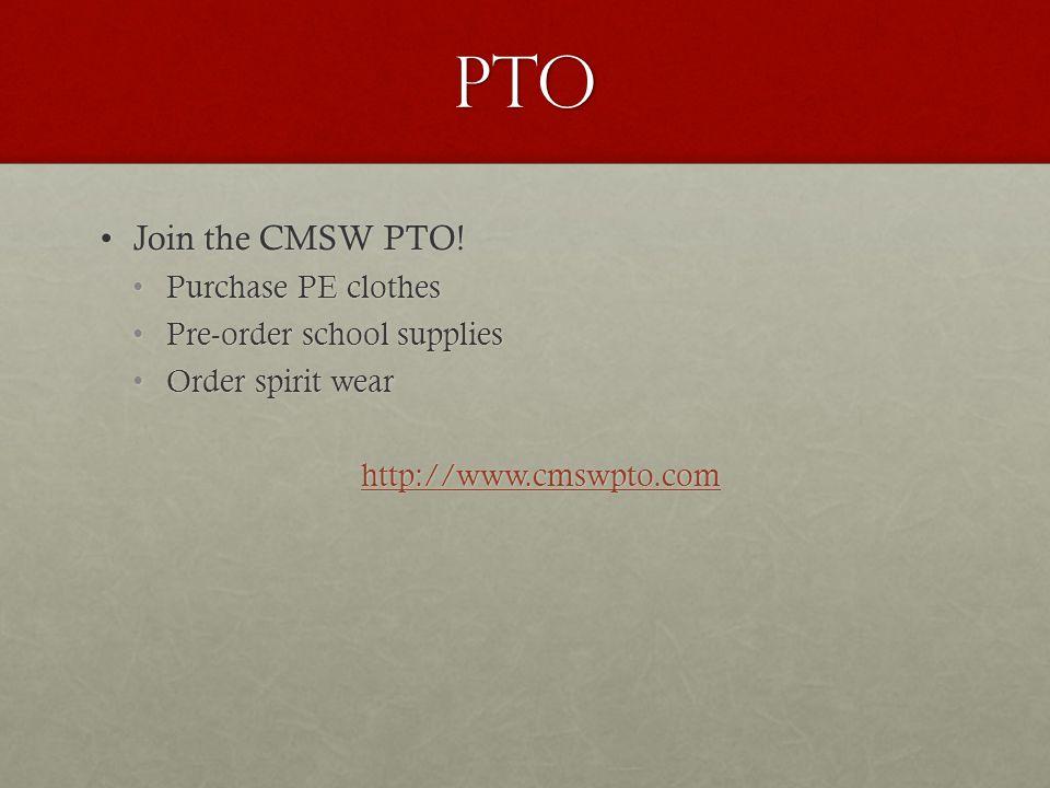 PTO Join the CMSW PTO!Join the CMSW PTO.
