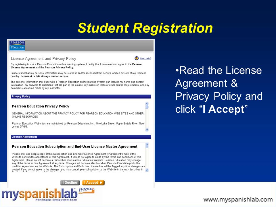 Student Registration Read the License Agreement & Privacy Policy and click I Accept