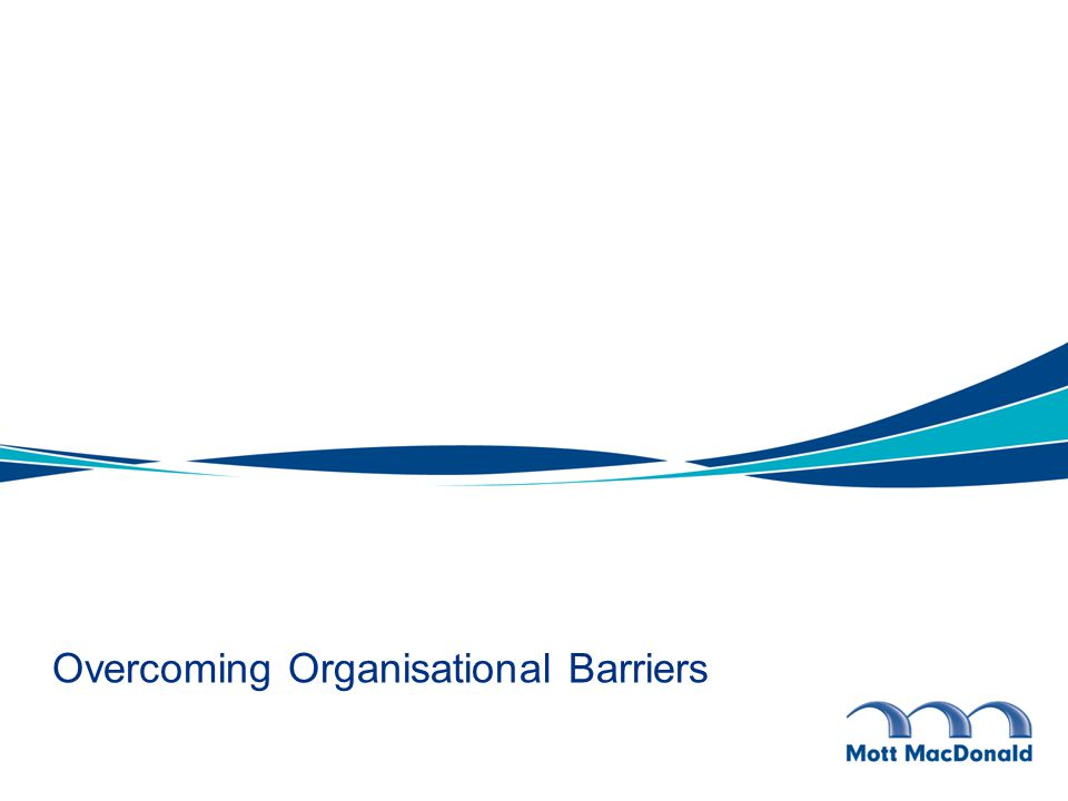 Overcoming Organisational Barriers