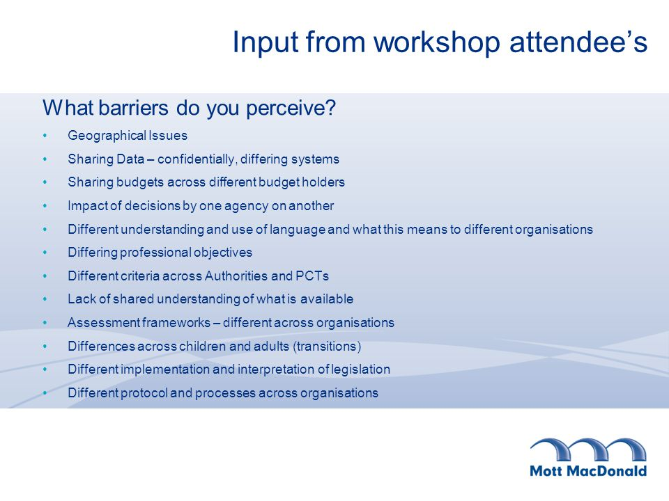 Input from workshop attendee's How could we overcome them.