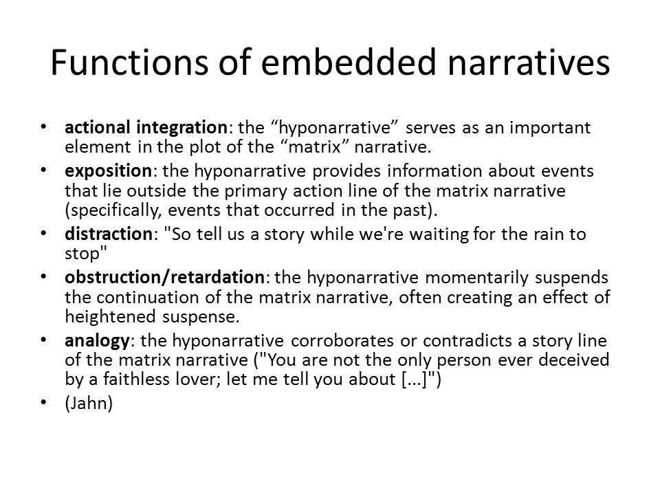 """Functions of embedded narratives actional integration: the """"hyponarrative"""" serves as an important element in the plot of the """"matrix"""" narrative. expos"""