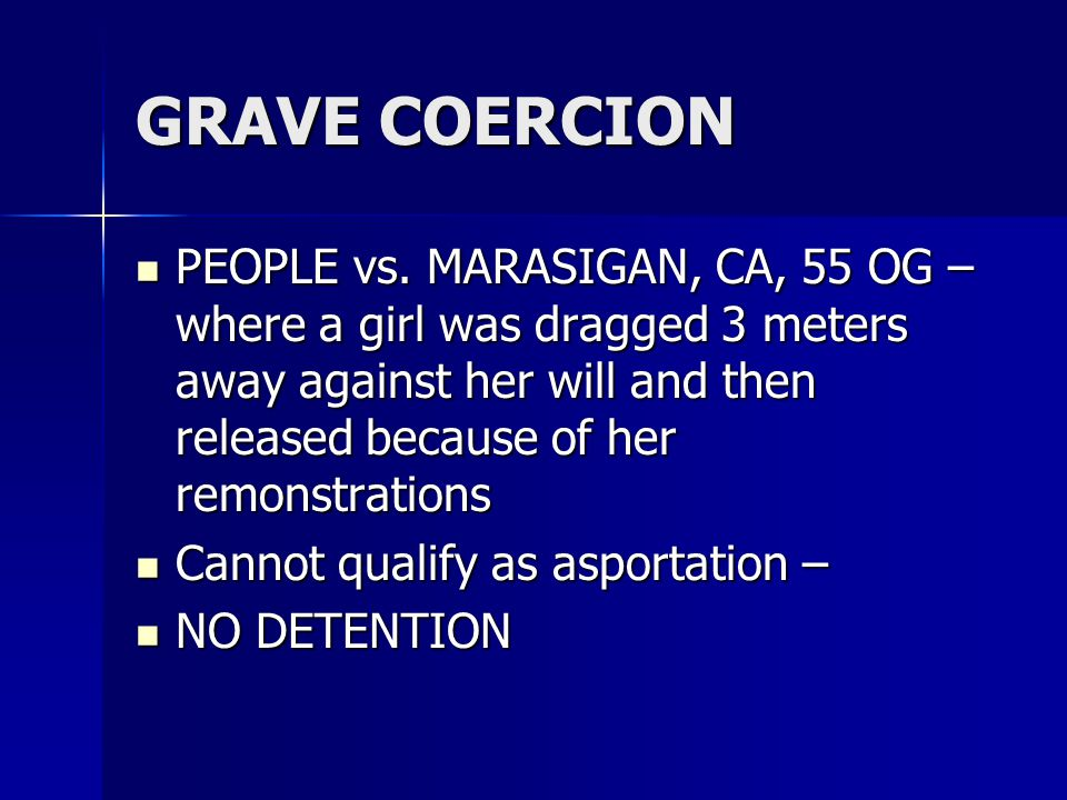 GRAVE COERCION PEOPLE vs.