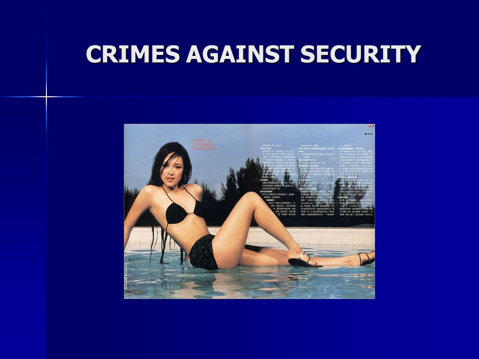 CRIMES AGAINST SECURITY