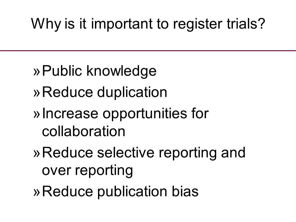 Why is it important to register trials.