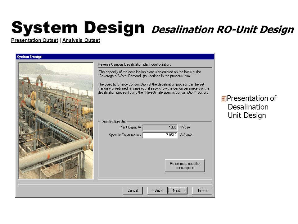 System Design Desalination RO-Unit Design Presentation Outset | Analysis Outset Presentation OutsetAnalysis Outset 4 Presentation of Desalination Unit