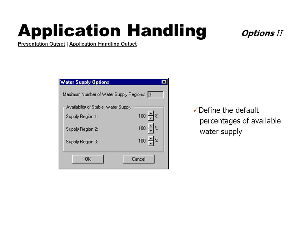 Application Handling Options II Presentation Outset | Application Handling Outset Presentation OutsetApplication Handling Outset Define the default pe