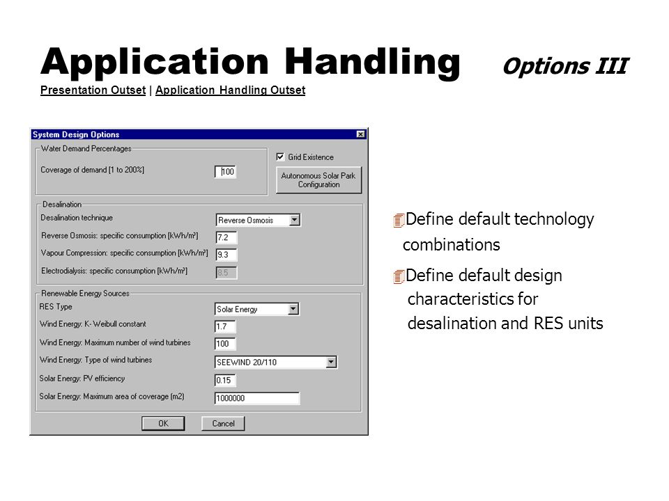 Application Handling Options III Presentation Outset | Application Handling Outset Presentation OutsetApplication Handling Outset 4 Define default tec
