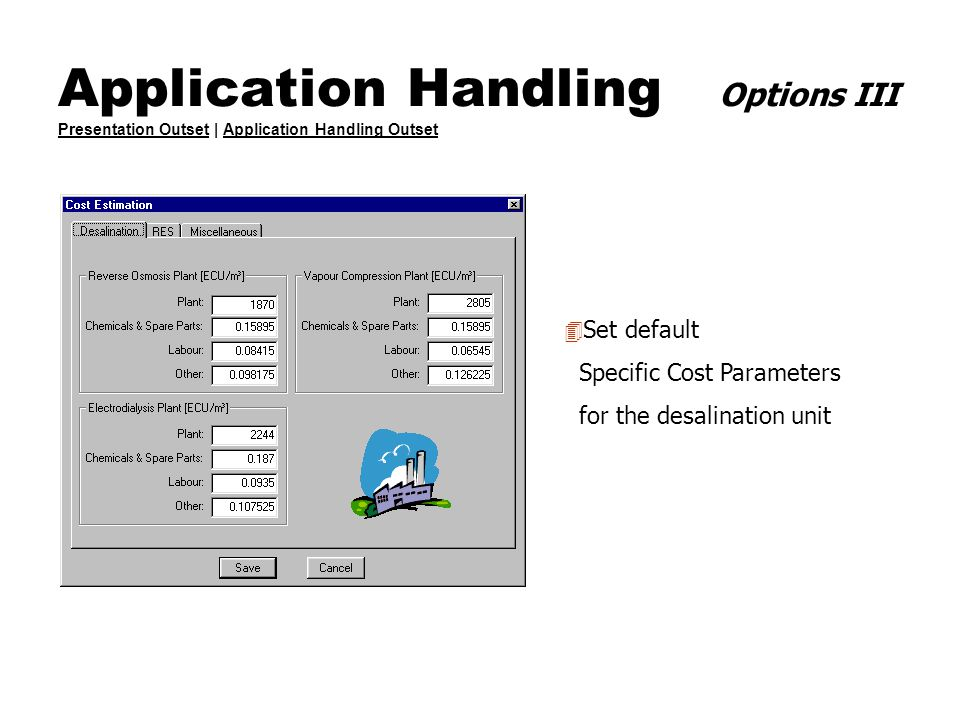 Application Handling Options III Presentation Outset | Application Handling Outset Presentation OutsetApplication Handling Outset 4 Set default Specif