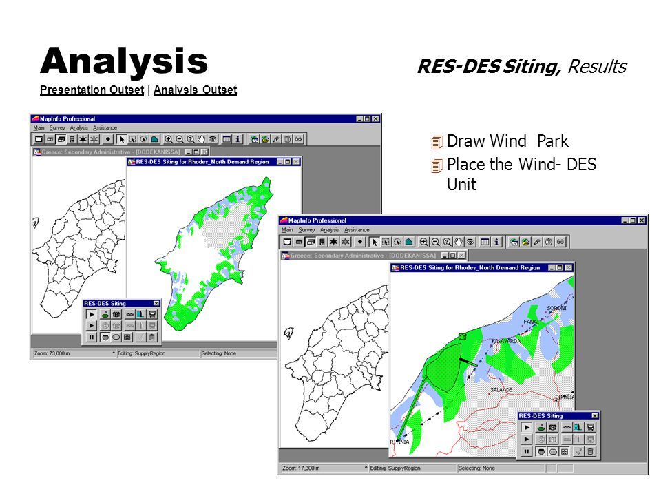 Analysis RES-DES Siting, Results Presentation Outset | Analysis Outset Presentation OutsetAnalysis Outset 4 Draw Wind Park 4 Place the Wind- DES Unit