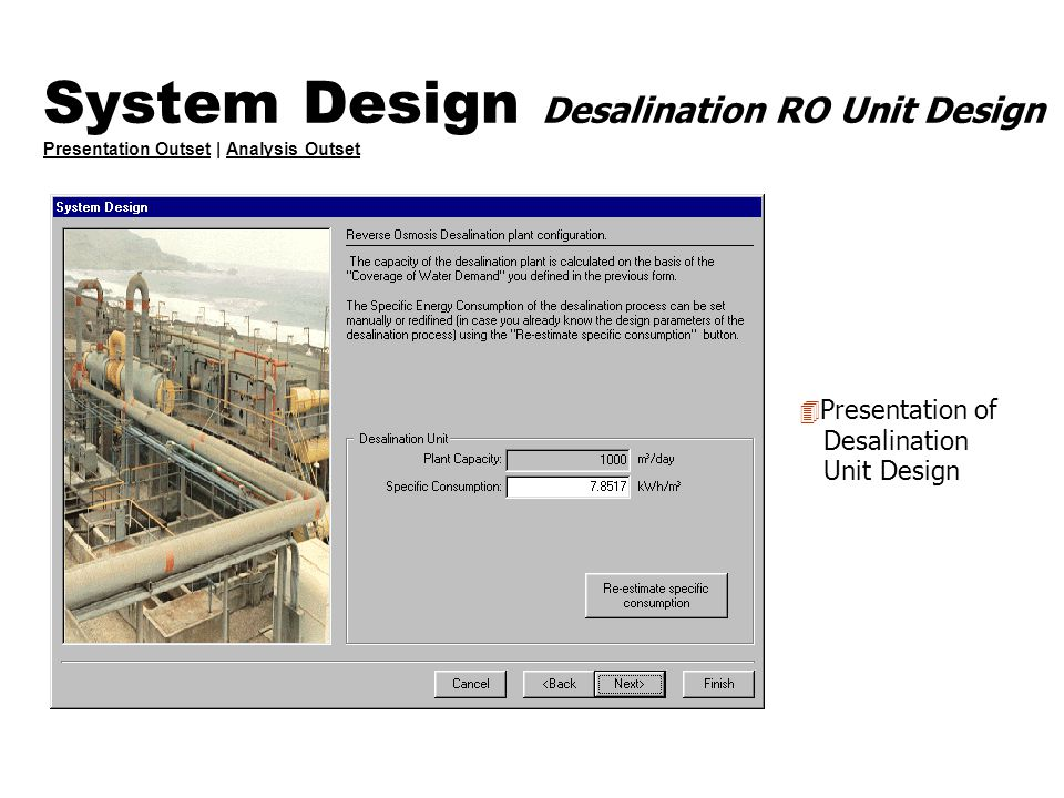 System Design Desalination RO Unit Design Presentation Outset | Analysis Outset Presentation OutsetAnalysis Outset 4 Presentation of Desalination Unit