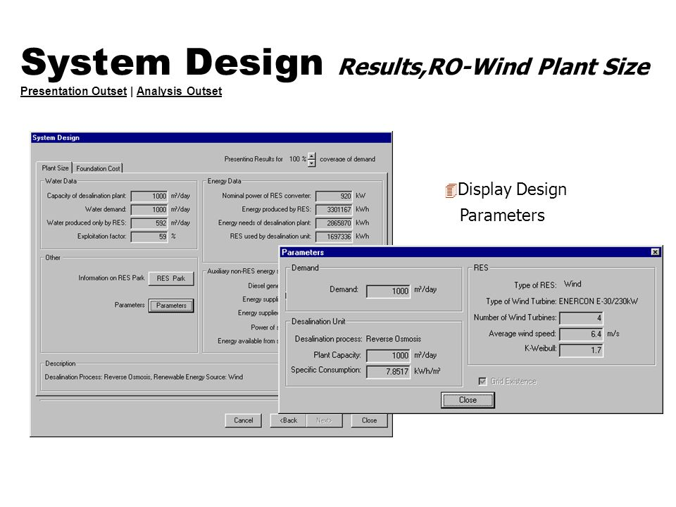 System Design Results,RO-Wind Plant Size Presentation Outset | Analysis Outset Presentation OutsetAnalysis Outset 4 Display Design Parameters