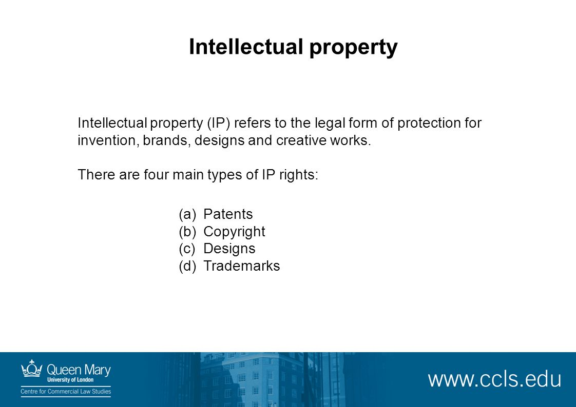Intellectual property Intellectual property (IP) refers to the legal form of protection for invention, brands, designs and creative works.