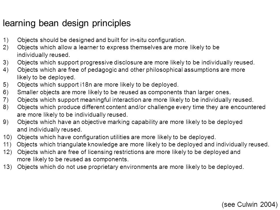 learning bean design principles 1) Objects should be designed and built for in-situ configuration.