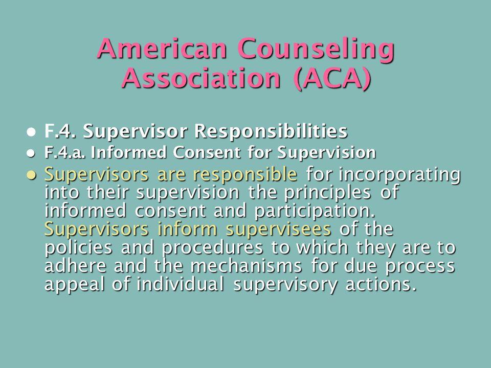 American Counseling Association (ACA).4. Supervisor Responsibilities F.4.