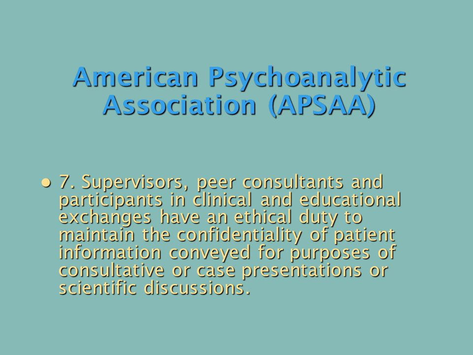 American Psychoanalytic Association (APSAA) 7.