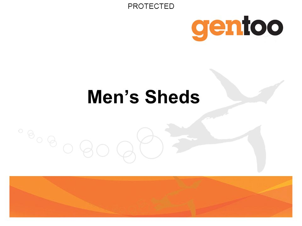 PROTECTED Men's Sheds