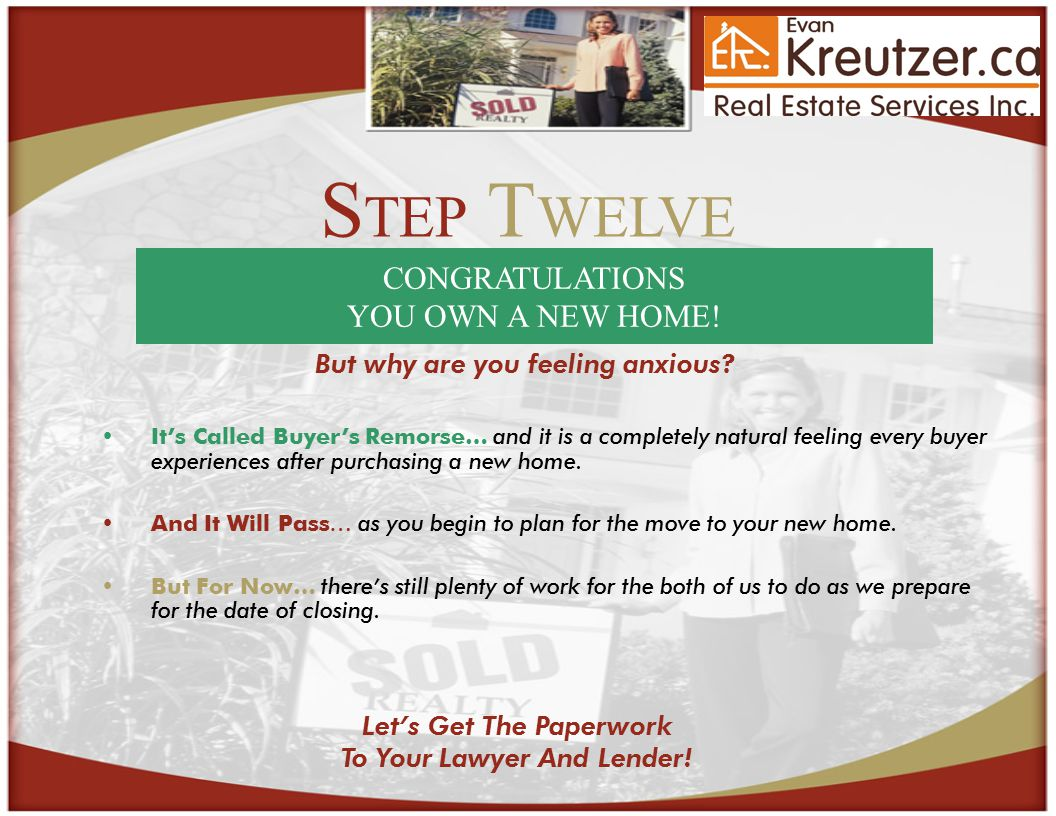 S TEP T WELVE CONGRATULATIONS YOU OWN A NEW HOME.