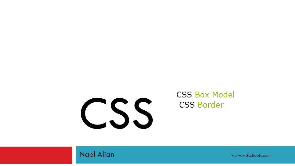 CSS Nael Alian www.w3schools.com