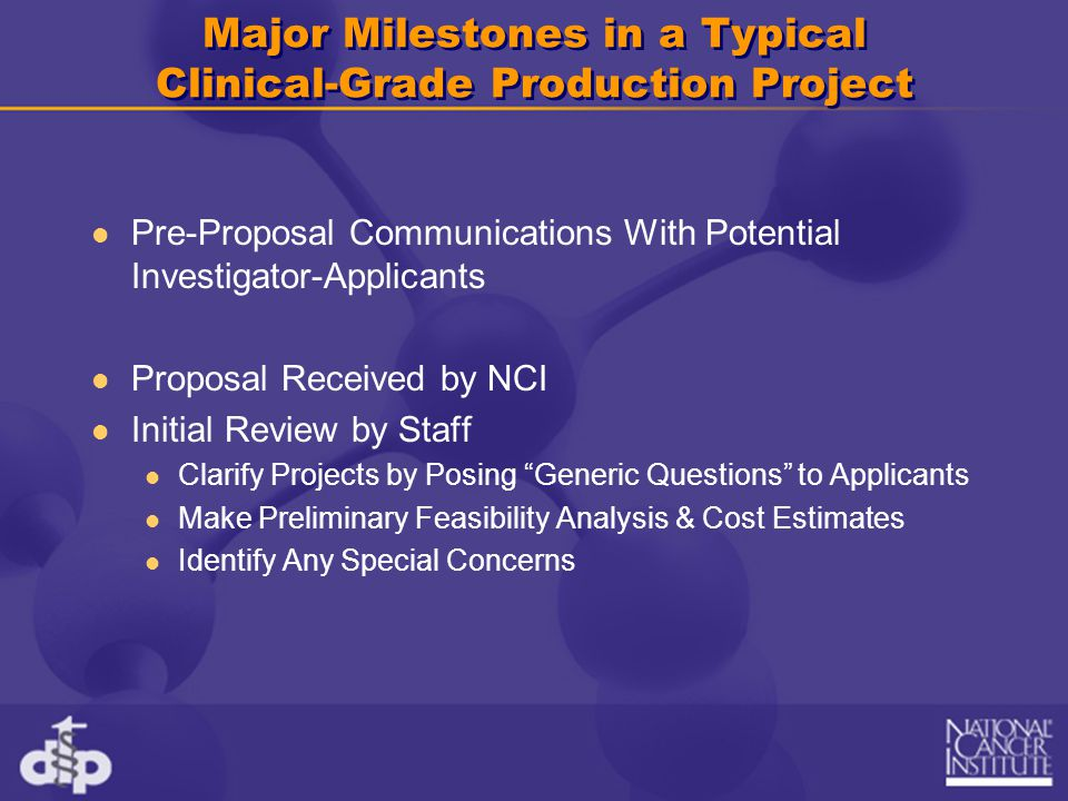 Major Milestones (Continued) Peer Review by Selection Committee Committee May Re-Define Project Scope Staff Re-Examines Feasibility & Cost Estimates Oversight Committee Review Staff Present Cost and Feasibility Analysis Determination of Scope of Project Re-Evaluation of Progress at Key Milestones