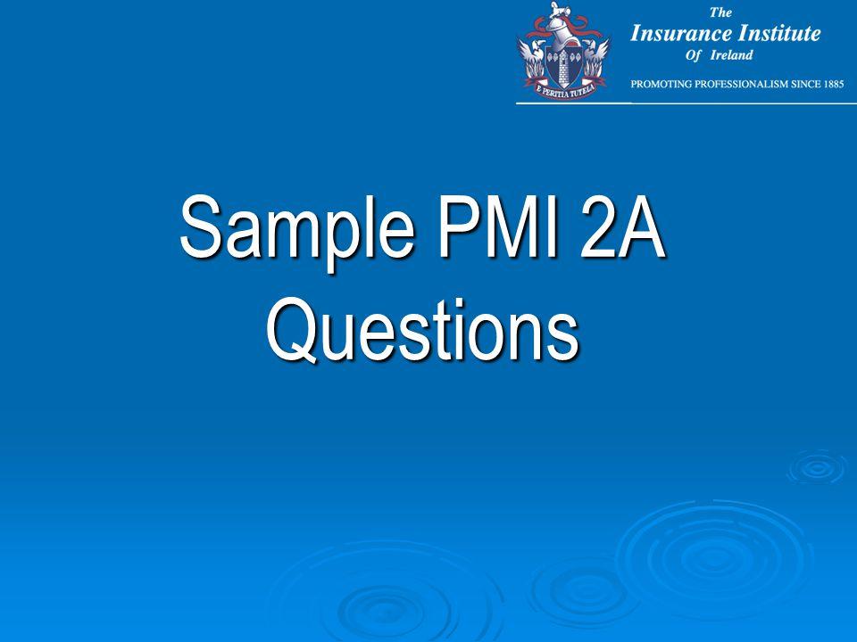 Sample PMI 2A Questions
