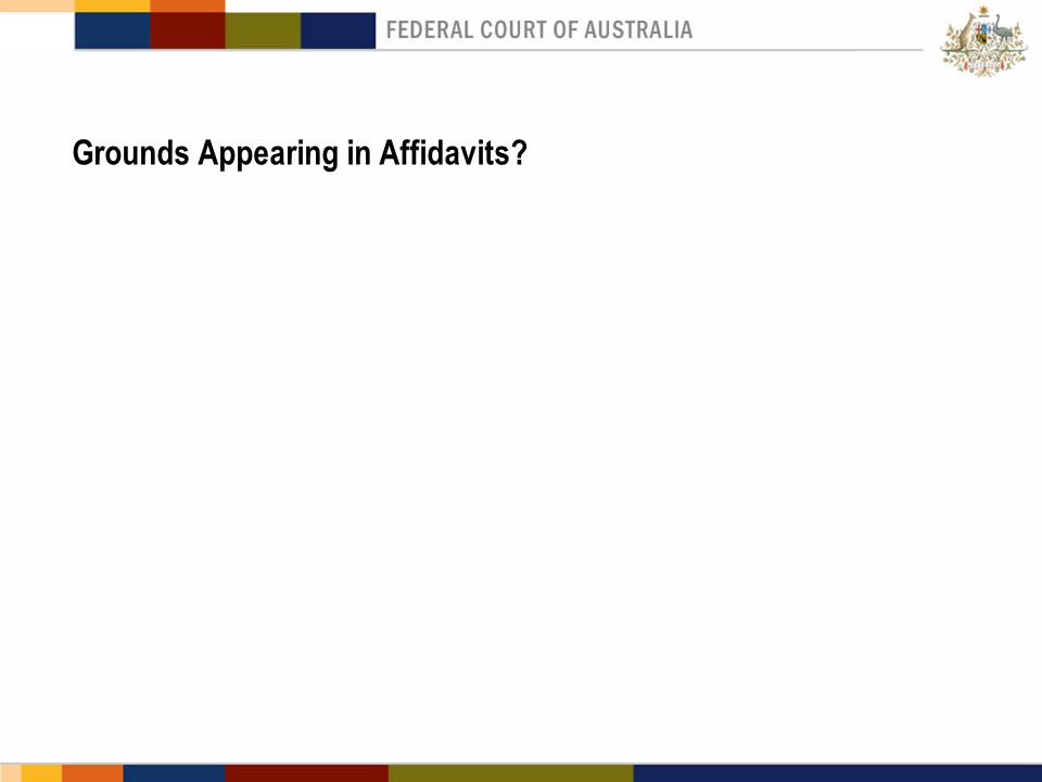 Grounds Appearing in Affidavits