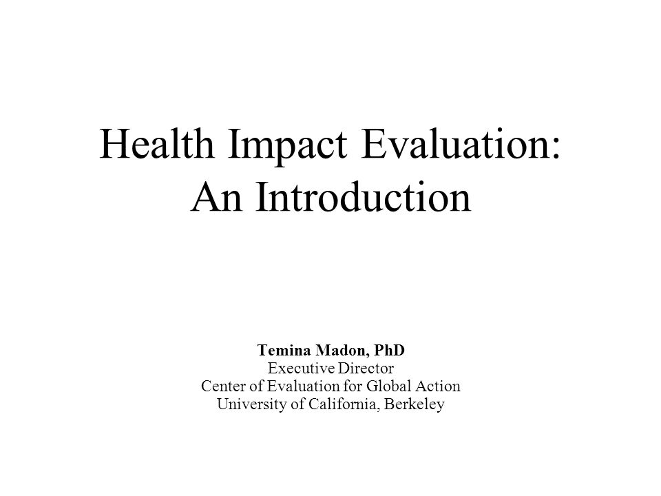 What is Impact Evaluation.Identify a health need or target.