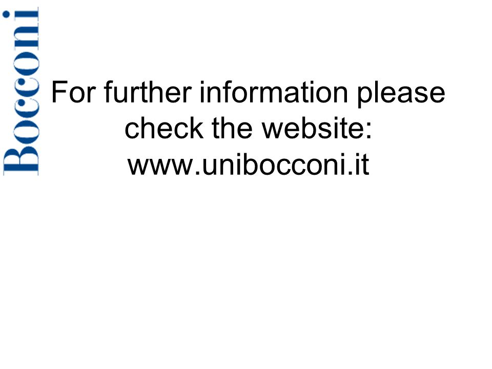 For further information please check the website: www.unibocconi.it