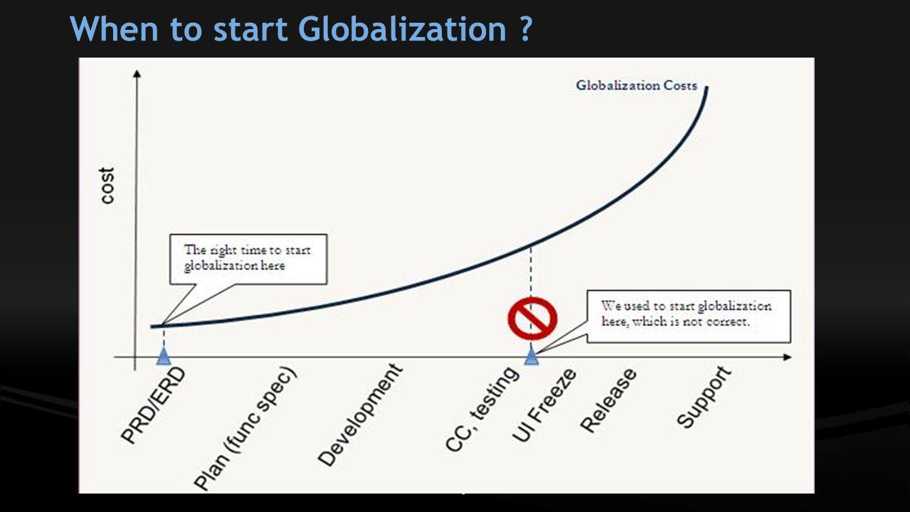 When to start Globalization