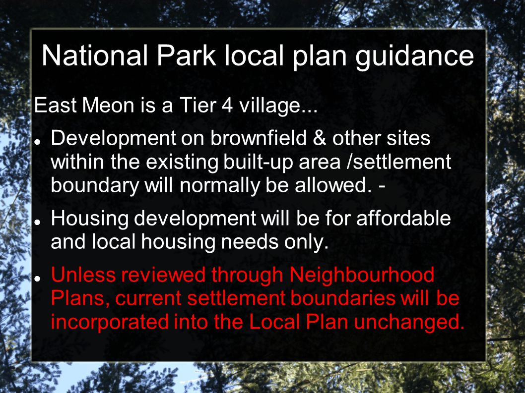 National Park local plan guidance East Meon is a Tier 4 village...