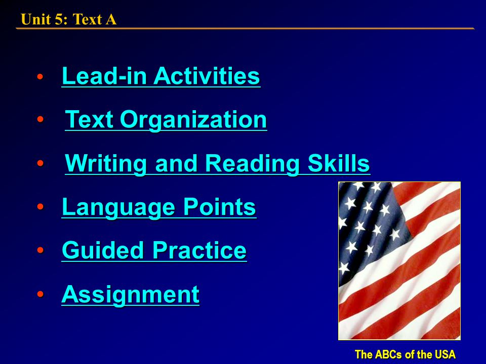 The ABCs of the USA The ABCs of the USA 21st Century College English: Book 3 Unit 5: Text A