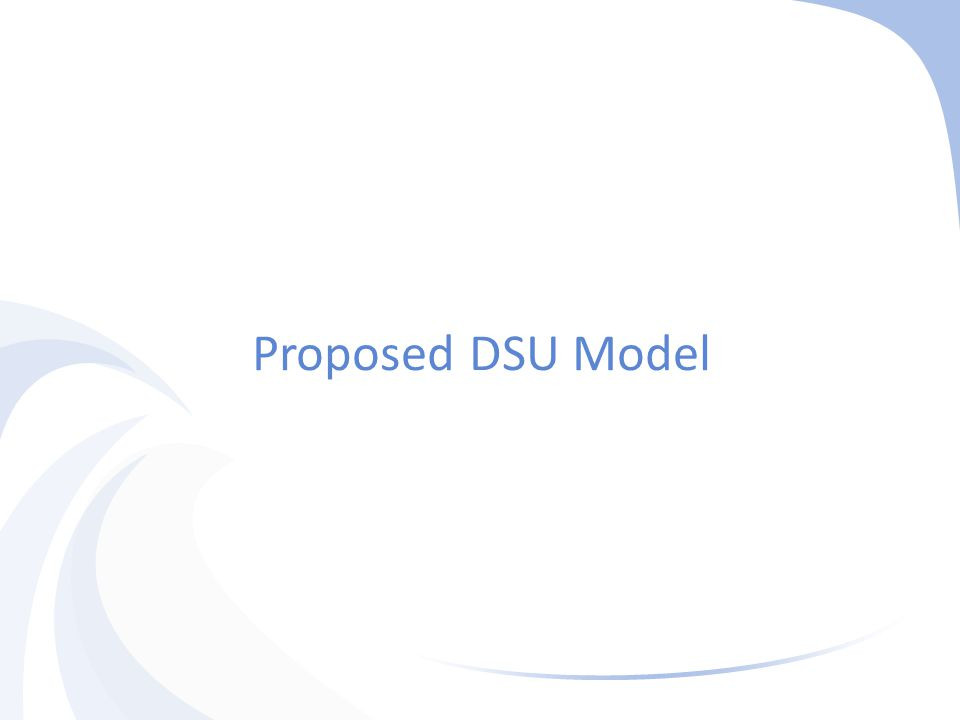 Proposed DSU Model