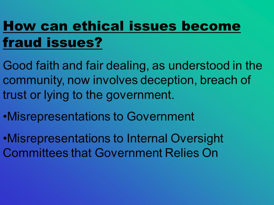 How can ethical issues become fraud issues.