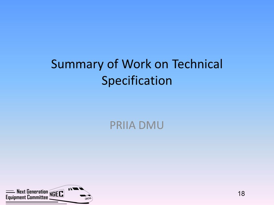 Summary of Work on Technical Specification PRIIA DMU 18